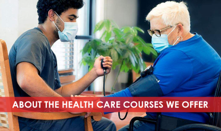 About the Health Care Courses we offer