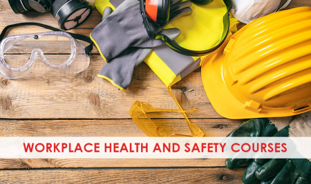 Workplace Health & Safety courses that we offer