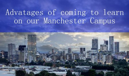 Advantages of coming to learn at our Manchester campus